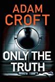 #4: Only the Truth