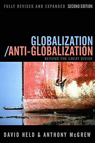 Globalization / Anti-Globalization: Beyond the Great Divide