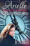 Arielle Immortal Journey (Immortal Rapture Series) (Volume 5)