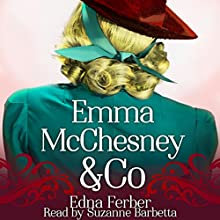 Emma McChesney & Co. Audiobook by Edna Ferber Narrated by Suzanne Barbetta