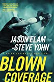 Front cover for the book Blown Coverage by Jason Elam