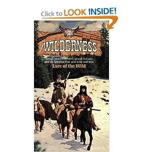 Lure of the Wild (Wilderness) David Thompson