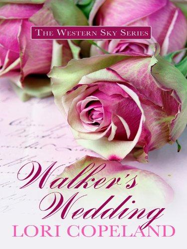 Walker's Wedding (Thorndike Press Large Print Christian Historical Fiction) ebook