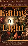Eating in the Light, Doreen Virtue and Becky Black, 1561708054