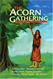 The Acorn Gathering, Writers Uniting Against Cancer Staff, 0595227880