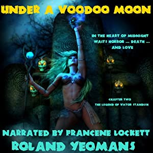 Under a Voodoo Moon Audiobook