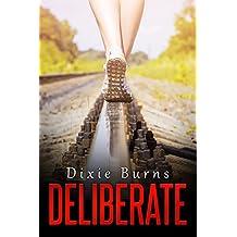 Deliberate