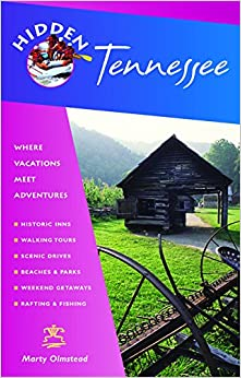 Hidden Tennessee: Including Nashville, Memphis, And The Great Smoky Mountains Download