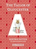 The Tailor of Gloucester, Beatrix Potter, 0723267715