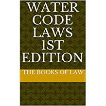 Water Code Laws 1st Edition