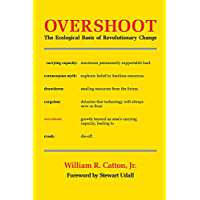 Overshoot: The Ecological Basis of Revolutionary Change