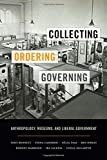 img - for Collecting, Ordering, Governing: Anthropology, Museums, and Liberal Government book / textbook / text book