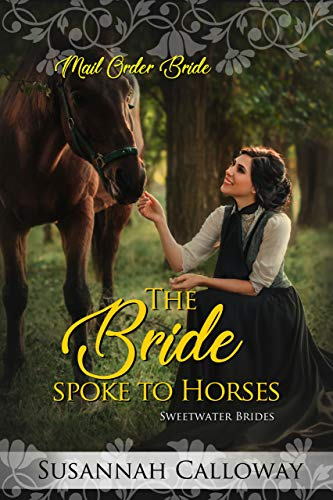 Pdf Spirituality The Bride Spoke to Horses (Sweetwater Brides)