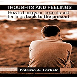 Thoughts and Feelings Audiobook