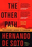 img - for The Other Path: The Economic Answer to Terrorism by Hernando De Soto (2002-09-05) book / textbook / text book