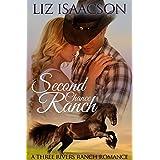 Second Chance Ranch: An Inspirational Western Romance (Three Rivers Ranch Romance Book 1)