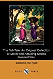 The Tell-Tale, Catharine Parr Traill, 1409975584