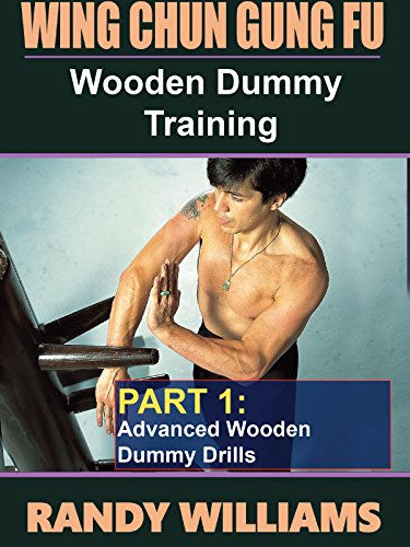 Wing Chun Gung Fu Wooden Dummy Training #1 Advanced Drills DVD Randy Williams