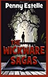 The Wickware Sagas, Penny Estelle, 1499179502