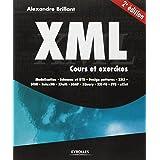XML : COURS ET EXERCICES 2E ÉD.
