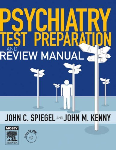Psychiatry Test Preparation and Review Manual: Text with CD-ROM, 1e by J Clive Spiegel MD (2006-11-23)