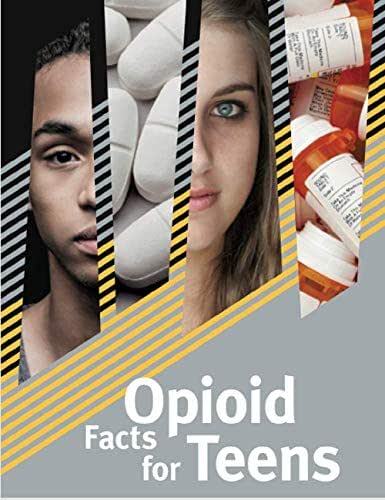 Opioid Facts for Teens: National Institute on Drug Abuse