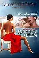 Hemingways Garden Of Eden