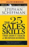 img - for The 25 Sales Skills: They Don't Teach at Business School book / textbook / text book