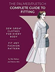 From tissue-fitting pioneers Pati Palmer and Marta Alto comes a new book whose title says it all: The Palmer/Pletsch Complete Guide to Fitting: Sew Great Clothes for Every Body! Fit Any Fashion Pattern. It's been 20 years since their l...