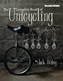 img - for The Complete Book of Unicycling- 2nd Edition book / textbook / text book
