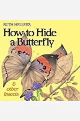 Ruth Heller's How to Hide a Butterfly & Other Insects (All Aboard Book) by Ruth Heller(1992-04-29) Paperback