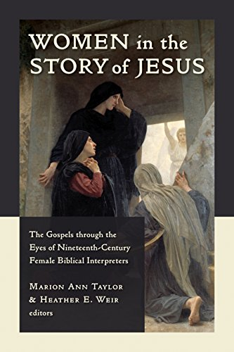 women-in-the-story-of-jesus-the-gospels-through-the-eyes-of-nineteenth-century-female-biblical-inter