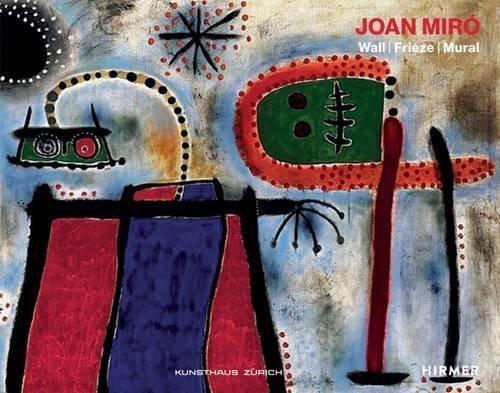 Joan Miró: Wall   Frieze   Mural by Zürcher Kunstgesellschaft (2015-11-09)