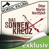 Das Sonnenkreuz (Nordic Killing) | Ottar Martin Norðfjörð