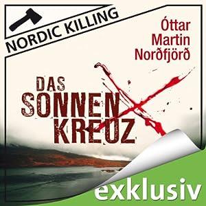 Das Sonnenkreuz (Nordic Killing) Hörbuch