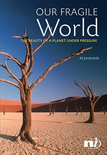 Our Fragile World: The Beauty of a Planet Under Pressure (Postcards) Troth Wells