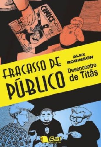 Fracasso De Publico. Desencontro De Titas - Volume 2