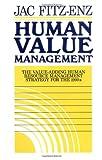 Human Value Management, Jac Fitz-Enz, 1555422284