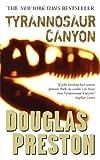 Tyrannosaur Canyon (Wyman Ford Series Book 1)