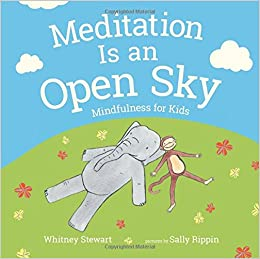 ##ZIP## Meditation Is An Open Sky: Mindfulness For Kids. October Price least muestra share skills diseno