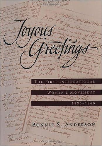 Joyous Greetings: The First International Womens Movement, 1830-1860