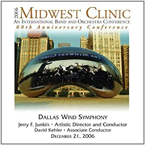 2006 Midwest Clinic: Dallas Wind Symphony