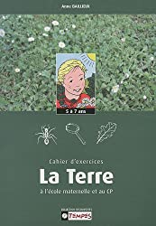 Cahier d'exercices TERRE 5-7 ans