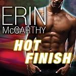 Hot Finish: Fast Track, Book 3 | Erin McCarthy