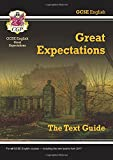 Grade 9-1 GCSE English Text Guide - Great Expectations (CGP GCSE English 9-1 Revision)