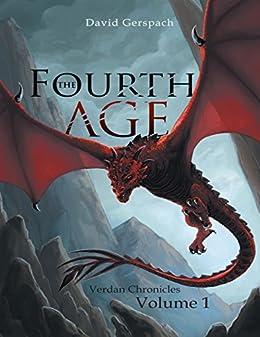 The Fourth Age: Verdan Chronicles: Volume 1 by [Gerspach, David]