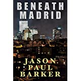 Beneath Madrid
