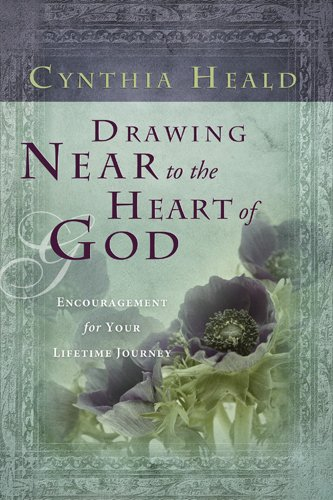 Download Drawing Near to the Heart of God: Encouragement for Your Lifetime Journey (Navpress Devotional Readers) pdf