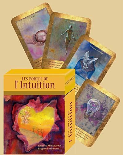 Télécharger Les portes de l'intuition (2e édition) (Vanessa Mielczareck, Brigitte Barberane) PDF