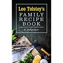 Leo Tolstoy's Family Recipe Book